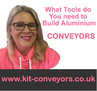 tools to needed to build a conveyor